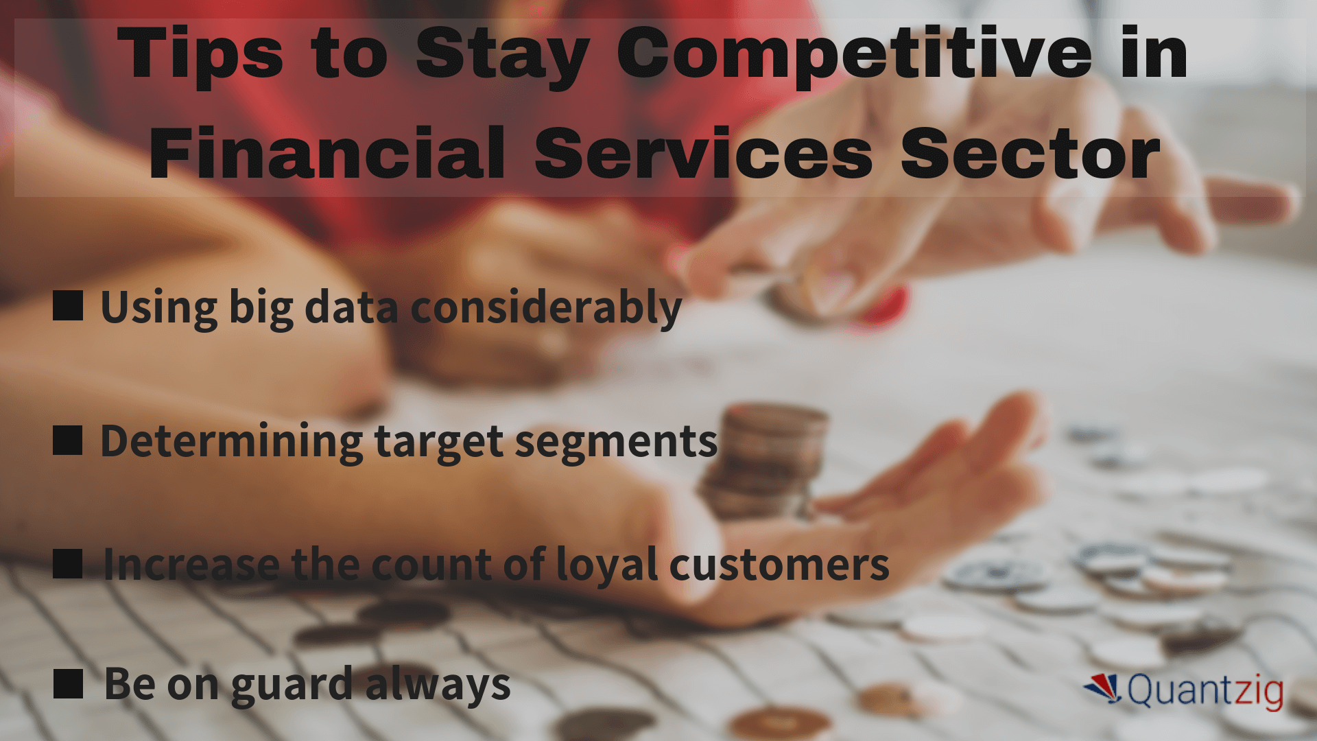Tips to Stay Competitive in Financial Services Sector (1)
